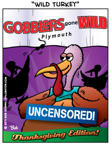 """Wild Turkey"" by Evil Crayon"
