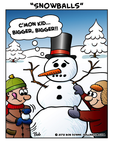"""Snowballs"" by Evil Crayon"