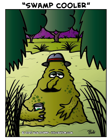 """Swamp Cooler"" by Evil Crayon"