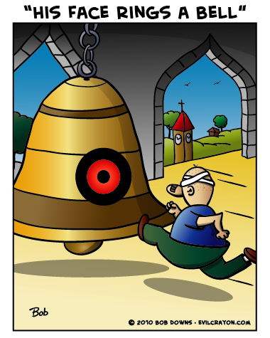 """""""His Face Rings A Bell"""" by Evil Crayon"""